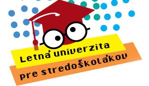 Letná univerzita pre stredoškolákov 2016